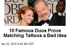 10 Famous Duos Prove Matching Tattoos a Bad Idea