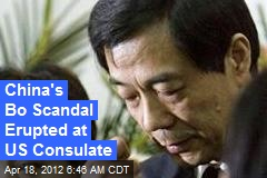 China's Bo Xilai Scandal Erupted at US Consulate