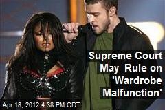 Supreme Court May Rule on 'Wardrobe Malfunction'