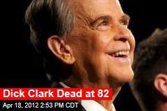 Dick Clark Dead at 82
