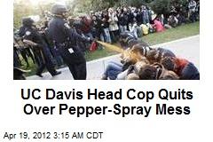 UC Davis Head Cop Quits Over Pepper Spray
