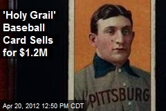 'Holy Grail' Baseball Card Sells for $1.2M