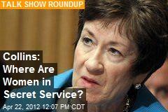 Collins: Where Are Women in Secret Service?