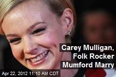 Carey Mulligan, Folk Rocker Mumford Marry