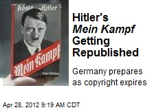 Hitler's Mein Kampf Getting Republished