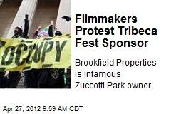 Filmmakers Protest Tribeca Fest Sponsor