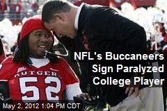 NFL's Buccaneers Sign Paralyzed College Player