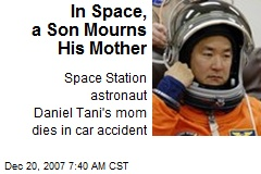 In Space, a Son Mourns His Mother