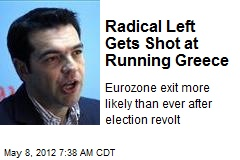 Radical Left Gets Shot at Running Greece
