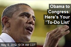 Obama to Congress: Here's Your 'To-Do List'