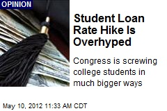 Student Loan Rate Hike Is Overhyped