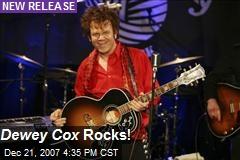 Dewey Cox Rocks!