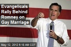 Evangelicals Rally Behind Romney on Gay Marriage