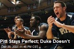 Pitt Stays Perfect; Duke Doesn't
