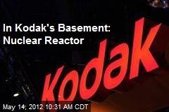In Kodak's Basement: Nuclear Reactor