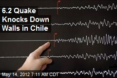 6.2 Quake Knocks Down Walls in Chile