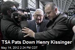 TSA Pats Down Henry Kissinger