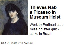 Thieves Nab a Picasso in Museum Heist