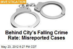 Behind City's Falling Crime Rate: Misreported Cases