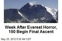 Week After Everest Horror, 150 Begin Final Ascent