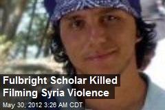 Syracuse U Student Killed Filming Syria Violence