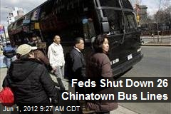 Feds Shut Down 26 Chinatown Bus Lines