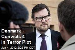 Denmark Convicts 4 in Terror Plot