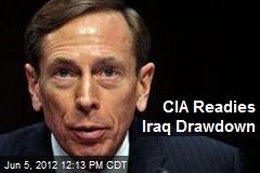 CIA Readies Iraq Drawdown