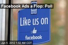 Facebook Ads a Flop: Poll
