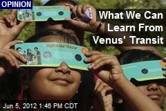 What We Can Learn From Venus' Transit