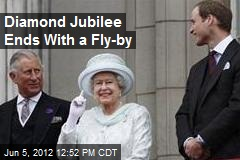 Diamond Jubilee Ends With a Fly-by