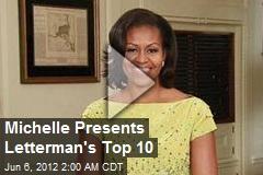 Michelle Presents Letterman's Top 10