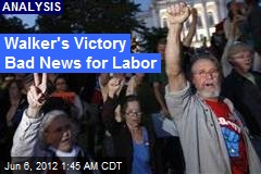 Walker Victory a Major Blow to Labor