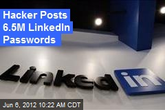 Hacker Posts 6.5M LinkedIn Passwords