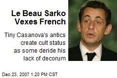 Le Beau Sarko Vexes French