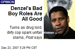 Denzel's Bad Boy Roles Are All Good