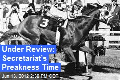 Under Review: Secretariat's Preakness Time