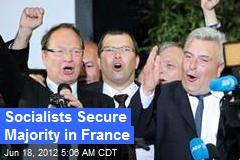 Socialists Secure Majority in France