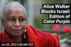 Alice Walker Blocks Israeli Edition of Color Purple