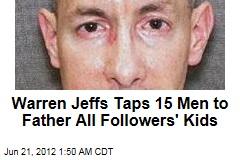 Warren Jeffs Taps 15 to Father All Polygamy Kids
