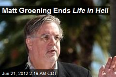 Matt Groening Ends Life in Hell