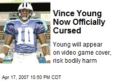 Vince Young Now Officially Cursed