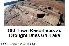 Old Town Resurfaces as Drought Dries Ga. Lake