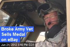 Broke Army Vet Sells Medal on eBay