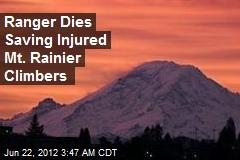 Ranger Dies Saving Injured Mt. Rainier Climbers