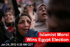 Islamist Morsi Wins Egypt Election