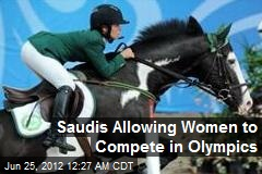 Saudis Allowing Women to Compete in Olympics