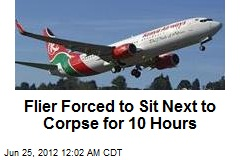 Flier Forced to Sit Next to Corpse for 10 Hours