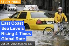 East Coast Sea Levels Rising 4 Times Global Rate