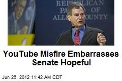 YouTube Misfire Embarrasses Senate Hopeful